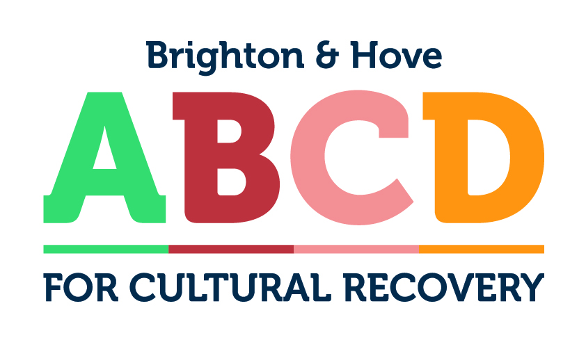 Text Reads: Brighton & Hove ABCD Cultural Recovery (Letters in Green, Red, Pink & Yellow)