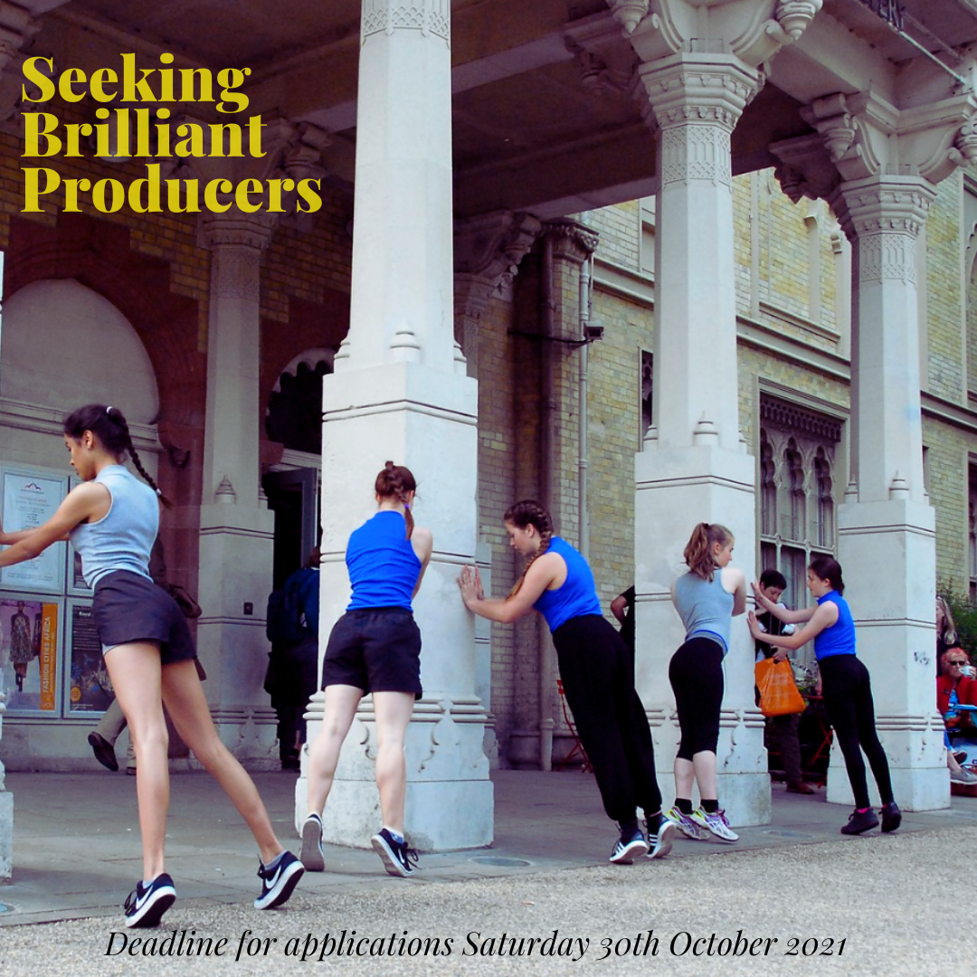 Female dancers wearing blues and blacks lean against pillars outside Brighton Museum & Art Gallery. Text Reads: Seeking Brilliant Producers in yellow. Deadline for applications Saturday 30th October 2021 in black.
