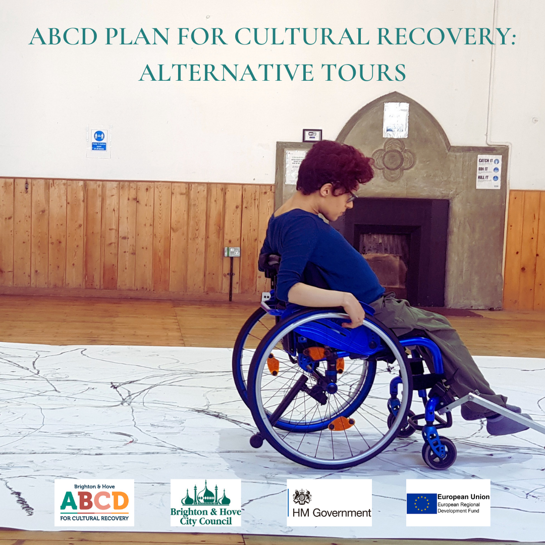 A woman is creating an artwork using a tool that attaches to a wheelchair. Text Reads: ABCD plan for cultural recovery: Alternative Tours. Logos: ABCD Brighton, Brighton & Hove City Council, HM Government and European Union, European Regional Development Fund.